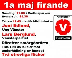 (samma som i artikeln) samt loggor V Hudiksvall och Ung Vänster Hudiksvall